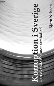 Korruption i Sverige (e-bok) av Björn Nilsson
