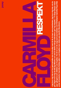 Respekt (e-bok) av Carmilla Floyd