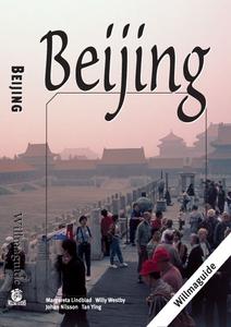 Beijing - Willmaguide (e-bok) av Margareta Lind