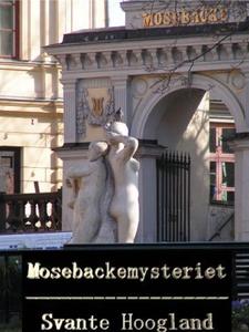 Mosebackemysteriet (e-bok) av Svante Hoogland
