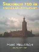 Stockholm 750 år (från kastell till IT-centrum)