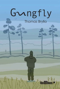 Gungfly (e-bok) av Thomas Brylla