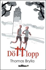 Dött lopp (e-bok) av Thomas Brylla
