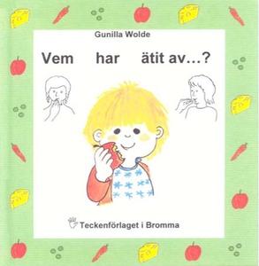 Vem har ätit av  - Barnbok med tecken för höran