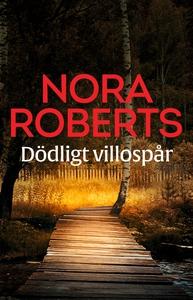 Dödligt villospår (e-bok) av Nora Roberts