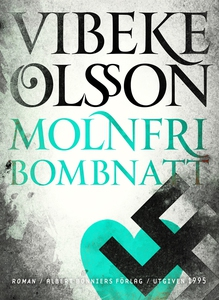 Molnfri bombnatt (e-bok) av Vibeke Olsson