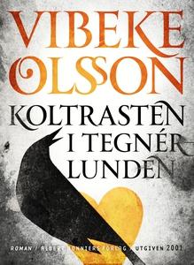 Koltrasten i Tegnérlunden (e-bok) av Vibeke Ols