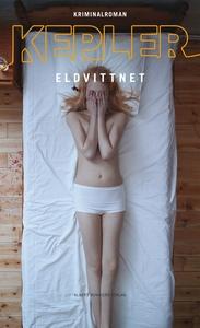 Eldvittnet (e-bok) av Lars Kepler