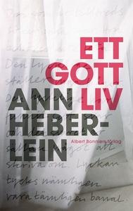Ett gott liv (e-bok) av Ann Heberlein