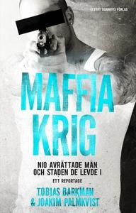 Maffiakrig (e-bok) av Tobias Barkman, Joakim Pa