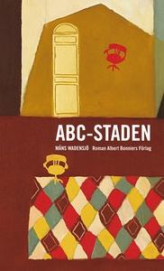ABC-staden (e-bok) av Måns Wadensjö