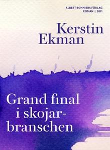 Grand final i skojarbranschen (e-bok) av Kersti
