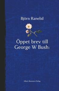 Öppet brev till George W Bush - Paradisets nyck