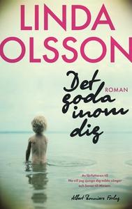 Det goda inom dig (e-bok) av Linda Olsson