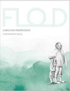 Flod (e-bok) av Carolina Fredriksson
