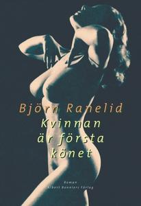 Kvinnan är första könet (e-bok) av Björn Raneli