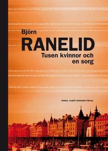 Tusen kvinnor och en sorg (e-bok) av Björn Rane