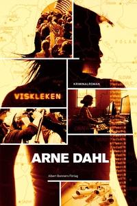 Viskleken (e-bok) av Arne Dahl