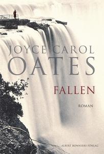 Fallen (e-bok) av Joyce Carol Oates, Joyce Caro