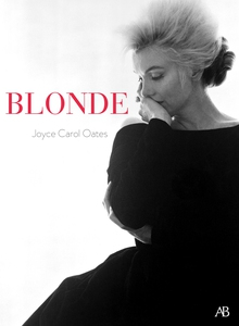 Blonde (e-bok) av Joyce Carol Oates, Joyce Caro