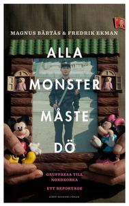 Alla monster måste dö! (e-bok) av Magnus Bärtås
