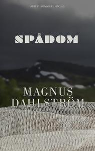 Spådom (e-bok) av Magnus Dahlström