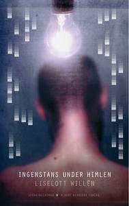 Ingenstans under himlen (e-bok) av Liselott Wil