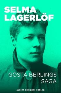 Gösta Berlings saga (e-bok) av Selma Lagerlöf