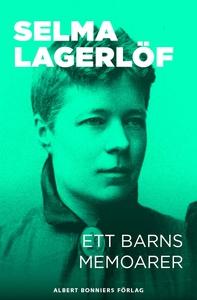 Ett barns memoarer (e-bok) av Selma Lagerlöf