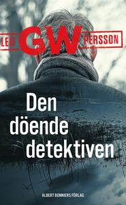 Den döende detektiven (e-bok) av Leif GW Persso