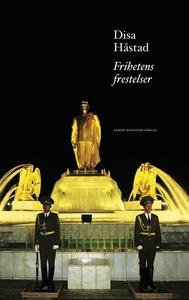 Frihetens frestelse (e-bok) av Disa Håstad