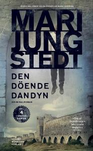 Den döende dandyn (e-bok) av Mari Jungstedt