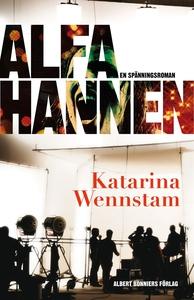 Alfahannen (e-bok) av Katarina Wennstam