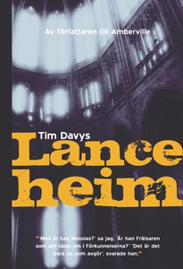 Lanceheim (e-bok) av Tim Davys