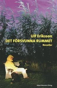 Det försvunna rummet (e-bok) av Ulf Eriksson