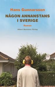 Någon annanstans i Sverige (e-bok) av Hans Gunn