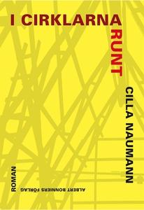I cirklarna runt (e-bok) av Cilla Naumann