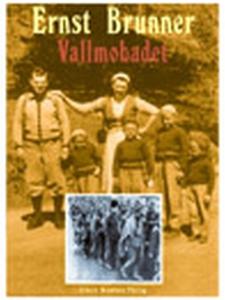 Vallmobadet (e-bok) av Ernst Brunner