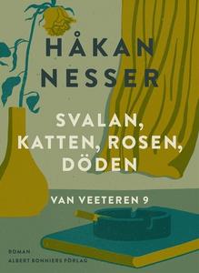Svalan, katten, rosen, döden (e-bok) av Håkan N