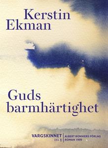Guds barmhärtighet (e-bok) av Kerstin Ekman
