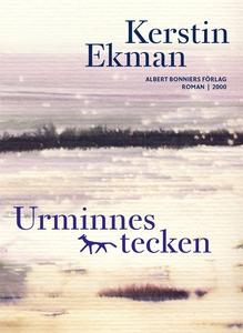 Urminnes tecken (e-bok) av Kerstin Ekman
