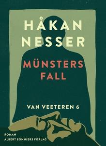Münsters fall (e-bok) av Håkan Nesser
