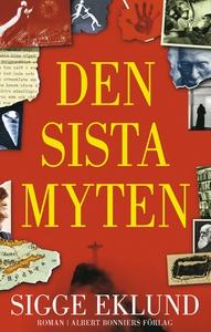 Den sista myten (e-bok) av Sigge Eklund