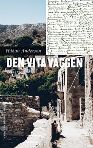 Den vita väggen (e-bok) av Håkan Anderson