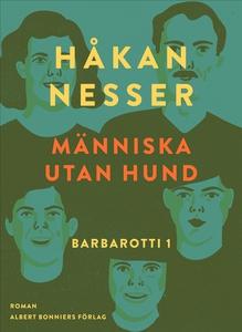 Människa utan hund (e-bok) av Håkan Nesser
