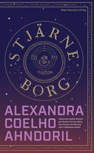 Stjärneborg (e-bok) av Alexandra Coelho Ahndori