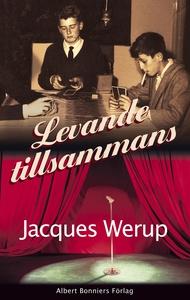 Levande tillsammans (e-bok) av Jacques  Werup