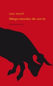 Många människor dör som du (e-bok) av Lina Wolf