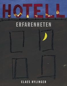 Hotell Erfarenheten (e-bok) av Claes Hylinger
