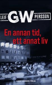 En annan tid, ett annat liv (e-bok) av Leif GW